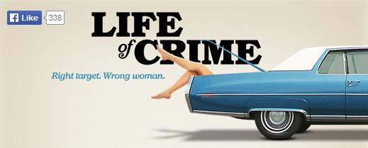 Life of Crime - 01