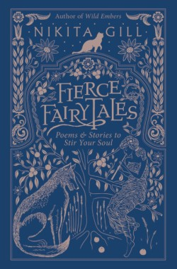 nikita gill fierce fairytales